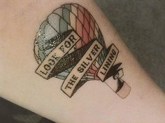 Travel Tattoo Ideas - Look for silver lining