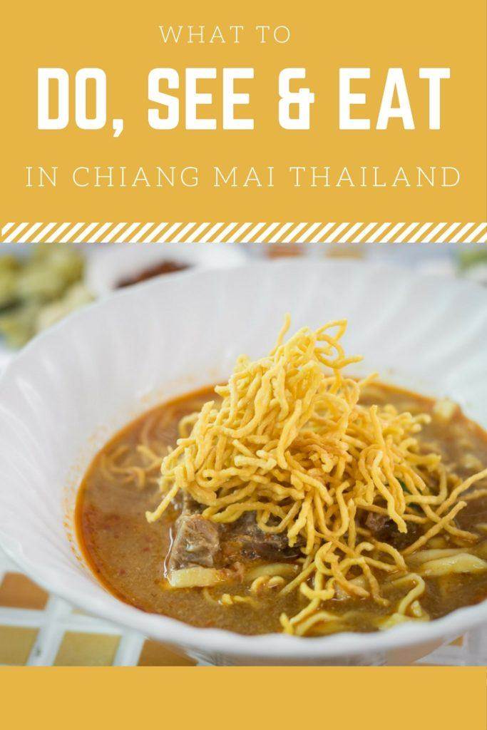 What to Do, See and Eat in Chiang Mai Thailand. Chiang Mai attractions and more